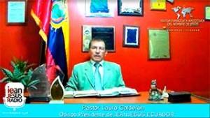 Pastor Lauro Calderón Obispo presidente de IEANJESUS Ecuador